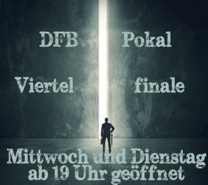 dfb-pokal-achtelfinale-offnungszeiten